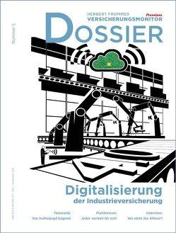 Dossier Digitalisierung der Industrieversicherung von Fromme,  Herbert