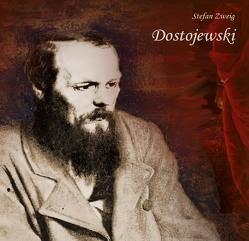 Dostojewski von Koester,  Jan, Zweig,  Stefan