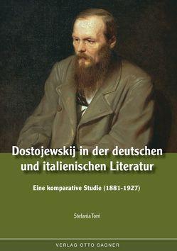 Dostojewskij in der deutschen und italienischen Literatur. Eine komparative Studie (1881-1927) von Torri,  Stefania