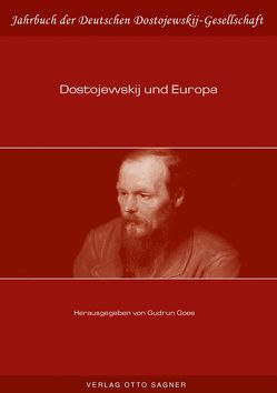 Dostojewskij und Europa von Goes,  Gudrun