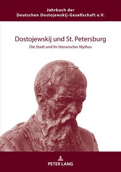 Dostojewskij und St. Petersburg von Garstka,  Christoph
