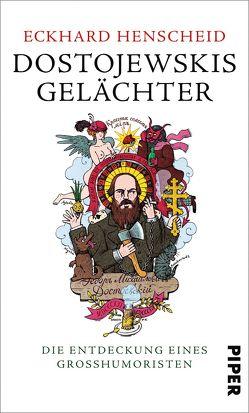Dostojewskis Gelächter von Henscheid,  Eckhard