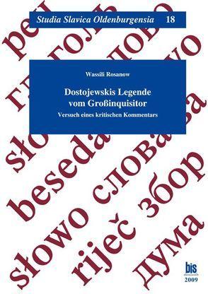 Dostojewskis Legende vom Großinquisitor von Grübel,  Rainer, Grübel,  Waltraut, Looschen,  Sünna, Ramm,  Alexandra, Rosanow,  Wassili