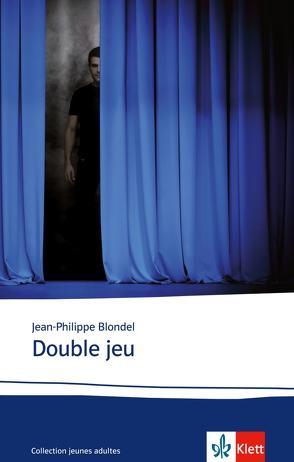 Double jeu von Blondel, Jean-Philippe