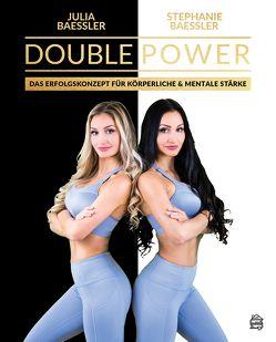 Double Power von Julia,  Bässler, Stephanie,  Bässler