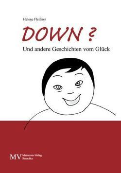 Down? von Fleißner,  Helene
