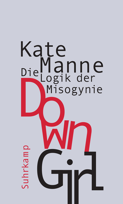 Down Girl von Bischoff,  Ulrike, Manne,  Kate