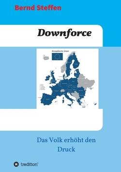 Downforce von Steffen,  Bernd
