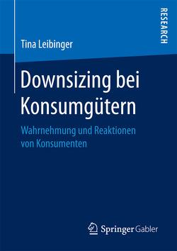 Downsizing bei Konsumgütern von Leibinger,  Tina