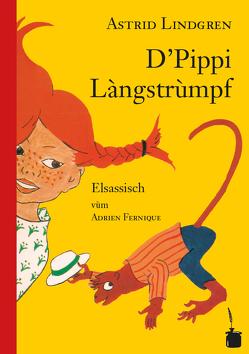D'Pippi Làngstrùmpf von Fernique,  Adrein, Lindgren,  Astrid