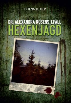 Dr. Alexandra Rosens 1. Fall von Kleiker,  Helena