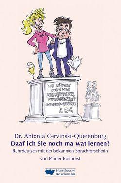 Dr. Antonia Cervinski-Querenburg von Bonhorst,  Rainer, Hüter,  Michael