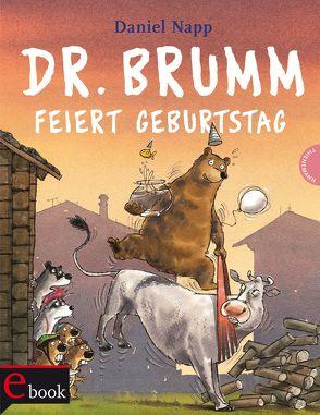 Dr. Brumm: Dr. Brumm feiert Geburtstag von Napp,  Daniel