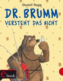 Dr. Brumm versteht das nicht von Napp,  Daniel