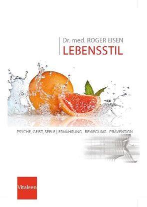 Dr. Eisen Lebensstil von Eisen,  Roger
