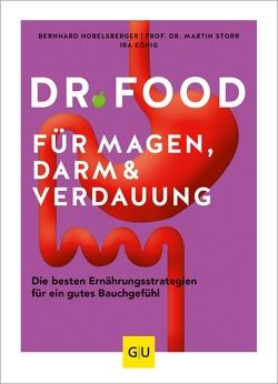 Dr. Food für Magen, Darm und Verdauung von Hobelsberger,  Bernhard, König,  Ira, Storr,  Martin