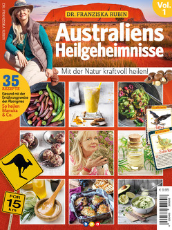 Dr. Franziska Rubin: Australiens Heilgeheimnisse Vol. 1 von Rubin,  Dr. med. Franziska