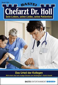 Dr. Holl – Folge 1765 von Kastell,  Katrin