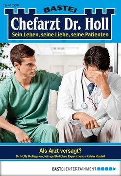 Dr. Holl – Folge 1780 von Kastell,  Katrin