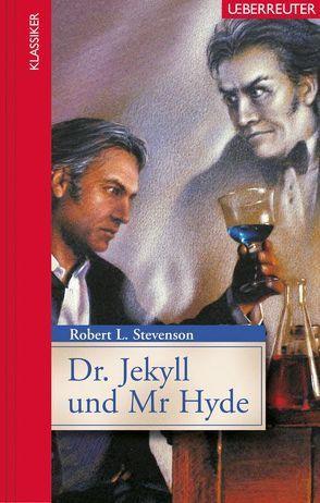 Dr. Jekyll und Mr. Hyde von Stevenson,  Robert L