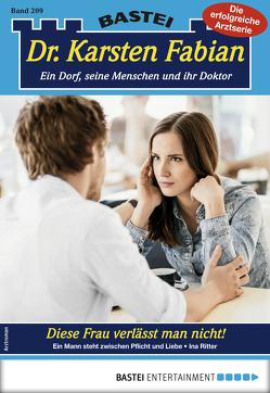 Dr. Karsten Fabian 209 – Arztroman von Ritter,  Ina