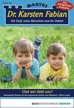 Dr. Karsten Fabian – Folge 174 von Larsen,  Ulrike