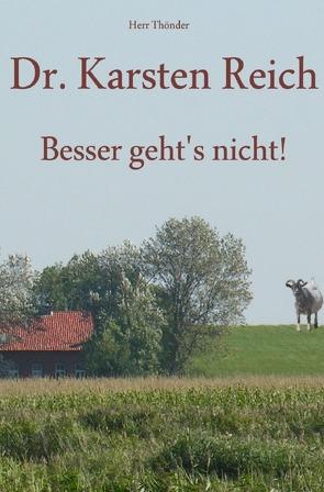 Dr. Karsten Reich von Thönder,  Herr