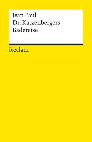 Dr. Katzenbergers Badereise von Jean Paul