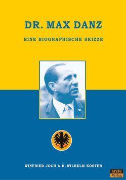Dr. Max Danz von Joch,  Winfried, Köster,  K. Wilhelm