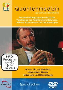 Dr. med. Dipl.-Ing. Karl Maret: Lebenselexier Wasser – Herzenergie und Heilungswege von Maret,  Karl, White,  Joseph