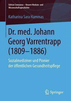 Dr. med. Johann Georg Varrentrapp (1809-1886) von Hammas,  Katharina Sara