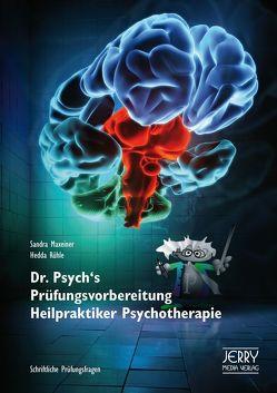 Dr. Psych's Prüfungsvorbereitung Heilpraktiker Psychotherapie von Maxeiner,  Rühle,  Sandra,  Hedda