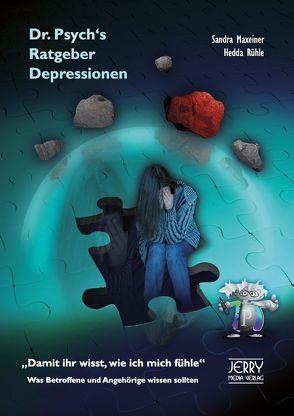 Dr. Psych's Ratgeber Depressionen von Maxeiner,  Sandra, Rühle,  Hedda