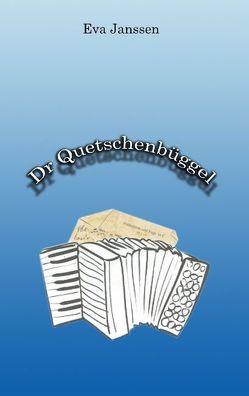 Dr Quetschenbüggel von Janssen,  Eva