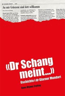 Dr Schang meint von Rhyner-Freitag,  Hans