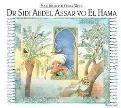 Dr Sidi Abdel Assar vo El Hama von Matter,  Mani, Weiss,  Oskar