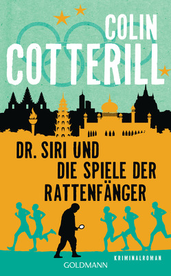 Dr. Siri und die Spiele der Rattenfänger von Cotterill,  Colin, Mohr,  Thomas