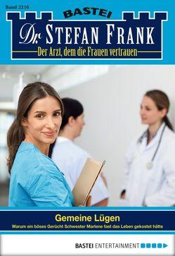 Dr. Stefan Frank – Folge 2216 von Frank,  Stefan