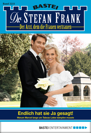 Dr. Stefan Frank – Folge 2251 von Frank,  Stefan