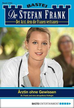 Dr. Stefan Frank – Folge 2264 von Frank,  Stefan