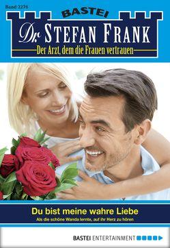 Dr. Stefan Frank – Folge 2276 von Frank,  Stefan