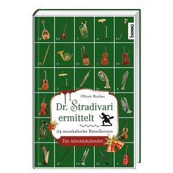 Dr. Stradivari ermittelt von Buslau,  Oliver