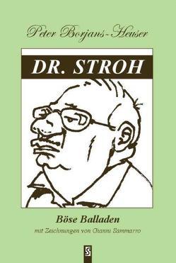 Dr. Stroh von Borjans-Heuser,  Peter, Sammarro,  Gianni