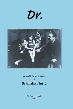 DR. von Beermann,  Erika, Nušić,  Branislav