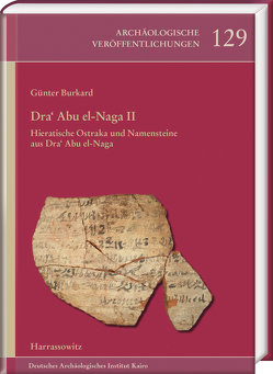 Dra' Abu el-Naga II von Burkard,  Günter