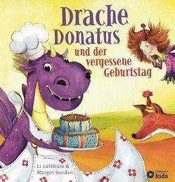 Drache Donatus und der vergessene Geburtstag von Li Lefébure, Senden,  Margot