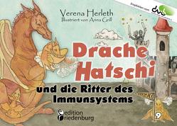 Drache Hatschi und die Ritter des Immunsystems – Ein interaktives Abenteuer zu Heuschnupfen, Allergien und Abwehrkräften von Grill,  Anna, Herleth,  Verena