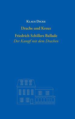 Drache und Kreuz von Dicke,  Klaus, Hühn,  Helmut