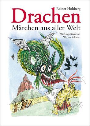 Drachen – Märchen aus aller Welt von Hohberg,  Rainer