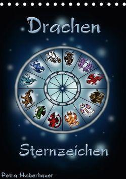 Drachen-Sternzeichen (Tischkalender 2018 DIN A5 hoch) von Haberhauer,  Petra